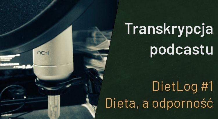 transkrypcja dietlog kamil paprotny dietetyk rybnik